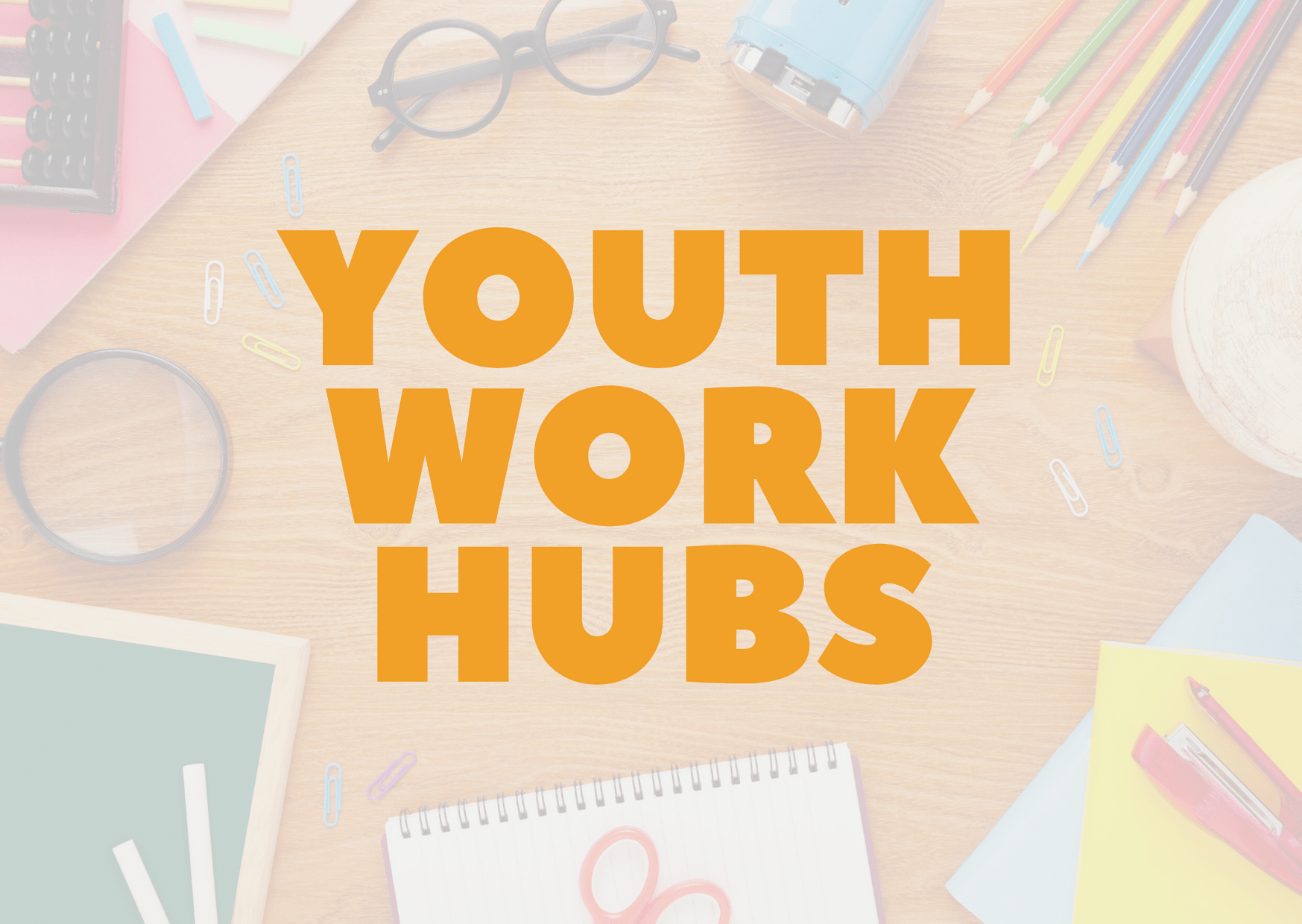 Youth Work HUBs